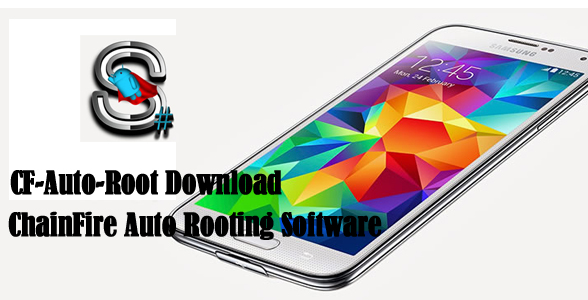 CF-Auto-Root download tool for Samsung android devices